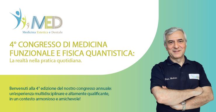 4° CONGRESSO DI MEDICINA FUNZIONALE E FISICA QUANTISTICA: La realtà nella pratica quotidiana.